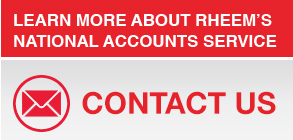 Contact Rheem National Accounts Contact