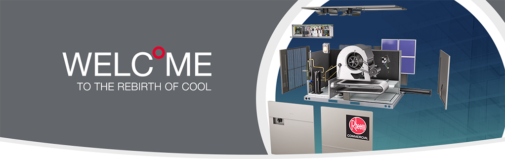 Rheem® Commercial 7.5–12.5 Ton Renaissance Line - Welcome to the Rebirth of Cool