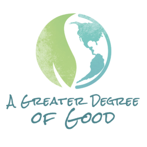 A Greater Degree of Good logo
